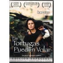 Las Tortugas Pueden Volar, Cine Arte, Dvd