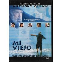 Mi Viejo - La Última Película De Anthony Quinn - 1 Dvd