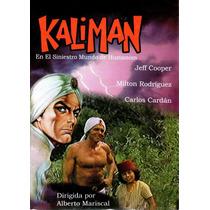 Kaliman , En El Siniestro Mundo De Humanom