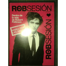 Dvd Robsesión La Vida De Robert Pattinson De Crepúsculo