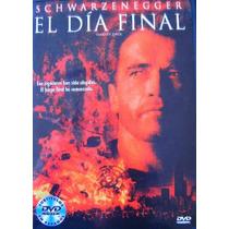 El Dia Final / Schwarzenegger / Dvd