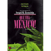 Que Viva Mexico Sergei M. Eisenstein , Pelicula En Dvd