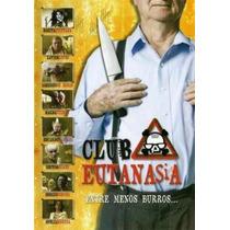 Club Eutanasia Dvd Ofelia Medina,xavier Lopez Chabelo
