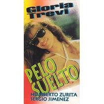 Gloria Trevi Pelo Suelto Vhs Pelicula Original D Coleccion