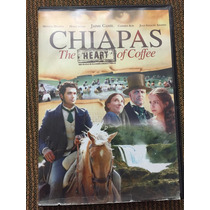 Chiapas El Corazón Del Café Jaime Camil Monica Huarte Dvd