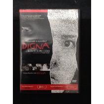 Película Dvd Digna