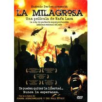 Dvd La Milagrosa ( 2008 ) - Rafael Lara / Hernan Mendez /