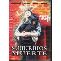 Suburbios De Muerte - 1 Dvd