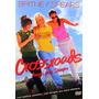 Britney Spears - Crossroads Amigas Para Siempre Dvd