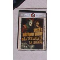 Santo Y Mantequilla Napoles Dvd La Venganza De La Llorona