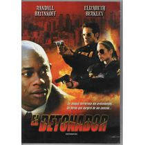 El Detonador ( Randall Batinkoff - E. Berkley ) - 1 Dvd
