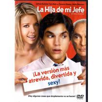 Dvd De La Pelicula: La Hija De Mi Jefe ( Ashton Kutcher )
