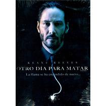 Dvd Otro Dia Para Matar ( John Wick ) 2014 - Chad Stahelski