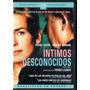 Íntimos Desconocidos De Patrice Leconte [2004] [dvd]