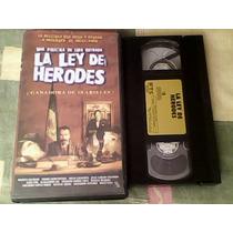 Pelicula Vhs La Ley De Herodes