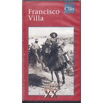 Francisco Villa México Siglo Xx
