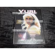 Yuri Mi Verdadera Historia Dvd Biografia De Coleccion!!