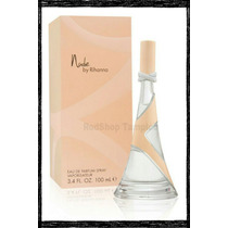 Perfume Nude By Rihanna De 100 Ml, Original