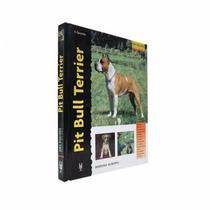 Libro De Perros, Pit Bull Terrier, + Kota