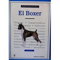 Libro Original Tratado Completo De La Raza El Boxer
