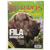 Revista Perros Pura Sangre Fila Brasileño Noviembre 2011