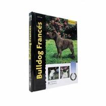 Libro De Perros, Bulldog Frances, + Kota