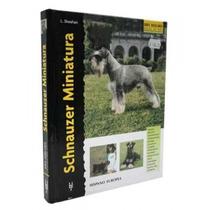 Libro En Español Schnauzer Miniatura Excellece Original