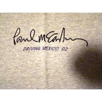 Playera Paul Mccartney Concierto/tour 2002 Driving Mexico