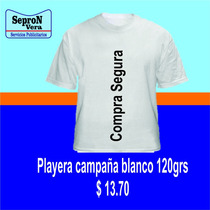 Playera Para Campaña Política 120grs. Color Blanco