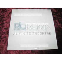 Rio Roma Al Fin Te Encontre Cd Original De Coleccion!!