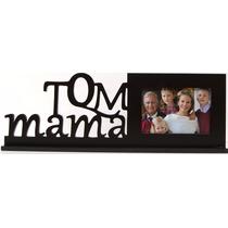 Porta Retrato Tqm Mama