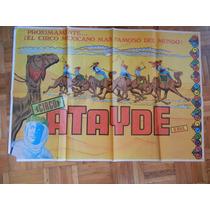 Antiguo Poster Del Circo Atayde Que Se Fundo En 1879