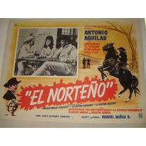 Antonio Aguilar, El Norteño, Cartel De Cine