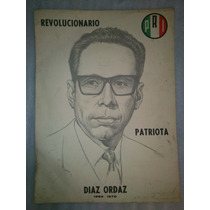 Antigua Propaganda Electoral Gustavo Diaz Ordaz 1964