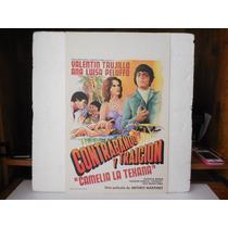 Valentin Trujillo, Contrabando Y Traicion, Cartel De Cine