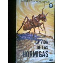La Vida De Las Hormigas/ Maurice Maeterlinck Vv4