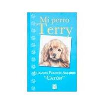 Libro Mi Perro Terry *cj