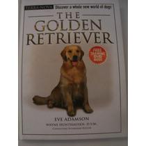 The Golden Retriever {eve Adamson}