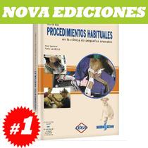 Guia De Procedimientos Habituales En Clinica De Peq Animales