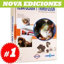 Manual De Hematología Y Transfusión En Pequeños Animales