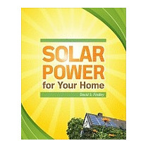 Solar Power For Your Home, David S Findley