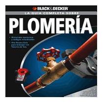 Guia Completa Sobre Plomeria, Creative Publishing