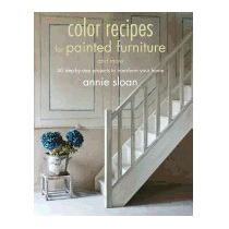 Color Recipes For Painted Furniture And More:, Annie Sloan