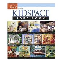 New Kidspace Idea Book, Wendy Adler Jordan
