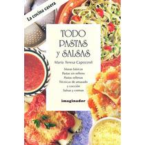 Todo Pastas Y Salsas - Maria Teresa Capozzoli