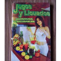 Jugos Y Licuados Nutritivos Y Saludables-edit-aguilar-hm4