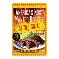 Americas Most Wanted Recipes At The Grill:, Ron Douglas