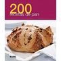 200 Recetas De Pan, Joanna Farrow