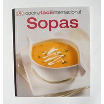 Cocina Facil Internacional Sopas Libro Mexicano 2011