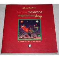 Libro Cocina Mexicana Vegetariana Hoy